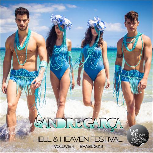 DJ Andre Garça - Hell & Heaven Festival - Vol 4 (jul.2013)