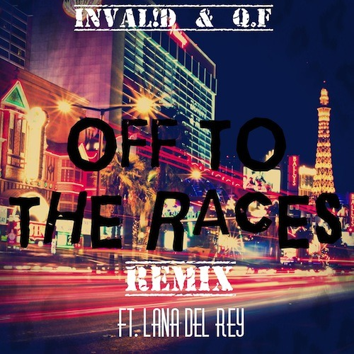 Off To The Races (RMX) (with Lana Del Rey & Q. F))