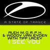 Alex MORPH & Woody van Eyden with Tiff Lacey - I See You (Matt Bukovski Remix) @ Group Therapy #036