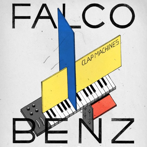 Falco Benz - Clap Machines