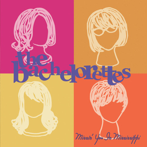 The Bachelorettes - Feels Like Coming Home - Mississippi