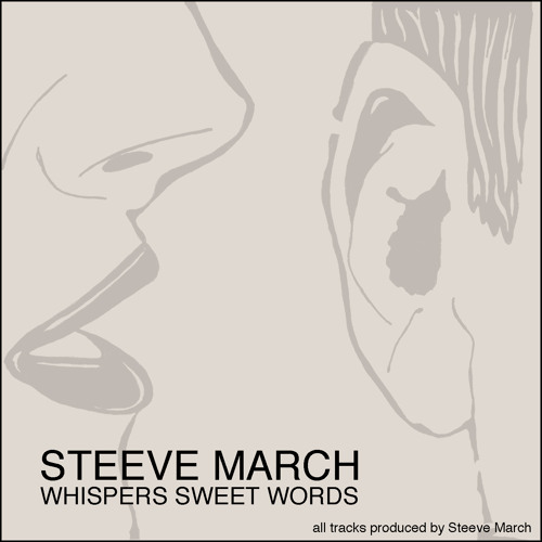 Steeve March - Whispers sweet words (original mix)