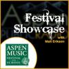 Festival Showcase - July 16th, 2013