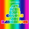 Floppy Disco - My Web Safe Colors Are Dangerous