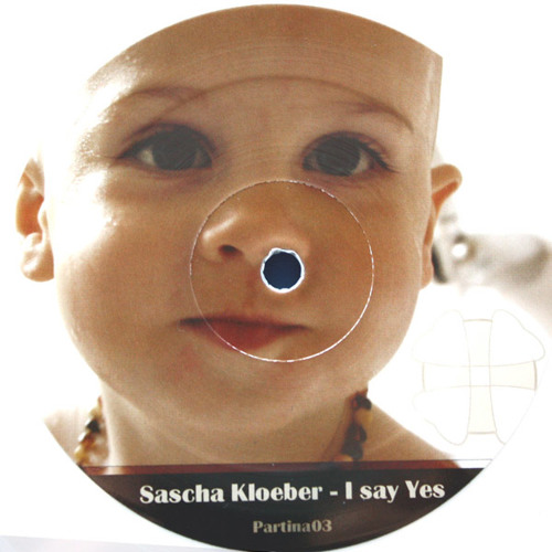 Sascha Kloeber - I Say Yes EP (Partina03)