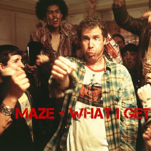 Maze - What I Get