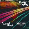 Around The Block (Datsik Remix) FREE