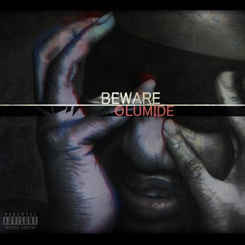 Olumide - Beware Remix {@BigSean Freestyle Competition}
