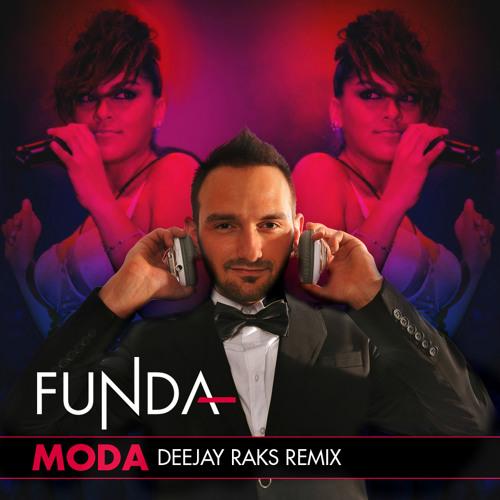 Funda - Moda (Deejay Raks Remix)