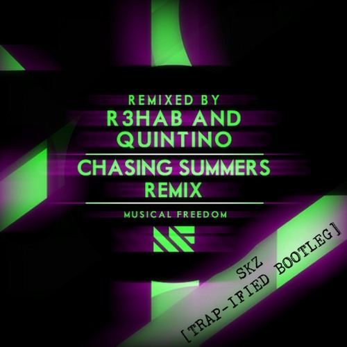 Tiesto (feat. R3hab & Quintino) - Chasing Summers [SKEEZ FESTIVAL TRAP BOOTLEG] *FREE DL*