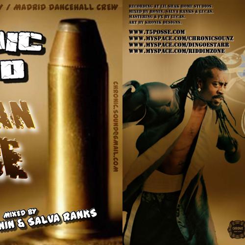 "2007 Chronic Sound Mixtape ""BadMan Place"""