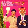 Banda Magda - Sample Track: Amour t'es lá