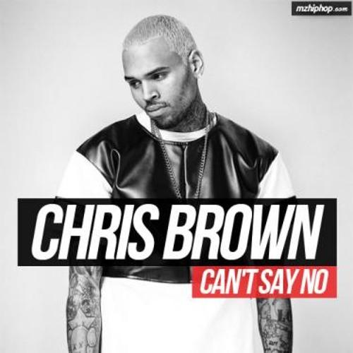 Chris Brown - Cant Say No (2013)
