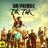 DJ Fresh vs. Doctor Mc's - Tik Tak
