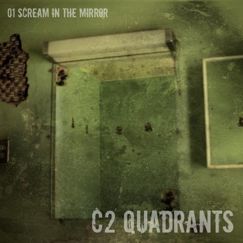 C2 scream in the mirror