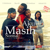 Soundtrack-Aku Masih Normal-1a