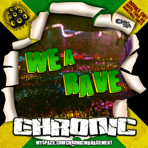 2010 WE A RAVE Mixtape CD1 by CHRONIC SOUND