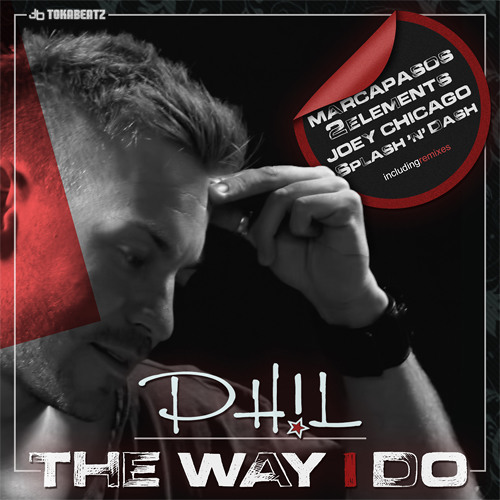 PH!L - The Way I Do (Marcapasos Remix) -SNIPPET-