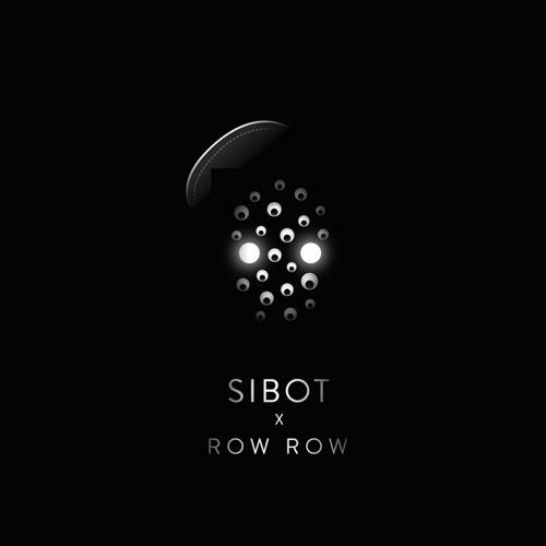 Sibot - Row Row  -  Row Row (feat Cerebral Vortex)