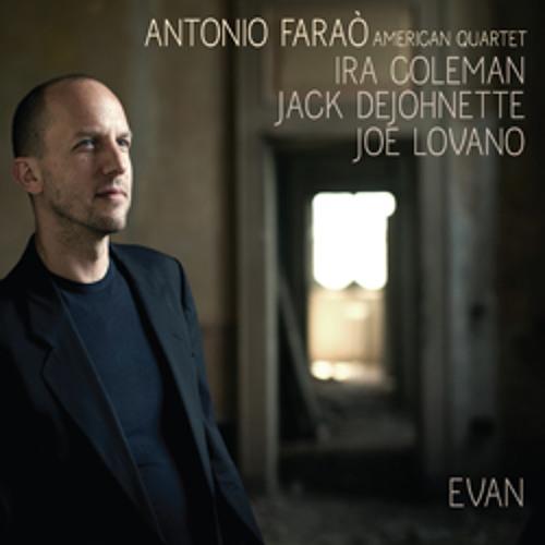 "Antonio Faraò American Quartet - ""Evan"""