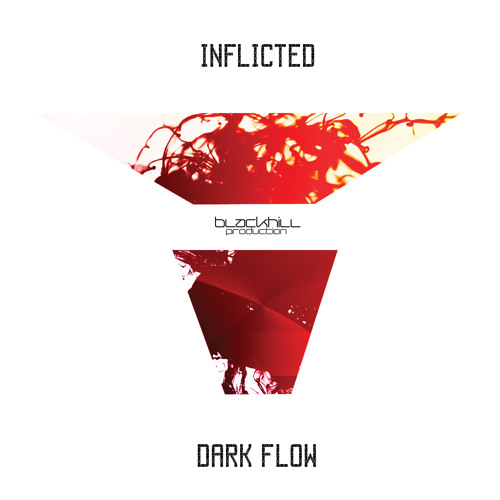 INFLICTED - EREBUS - [ Dark Flow EP ] Out Now