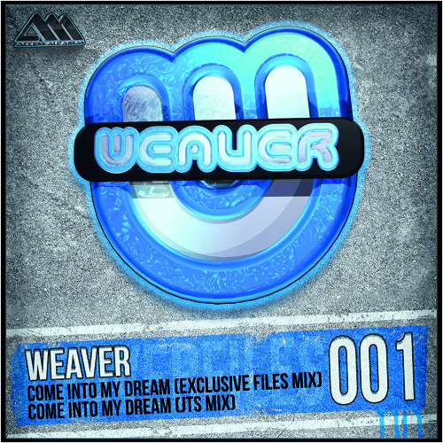 [WF001] Come Into My Dream (JTS Mix) - Weaver