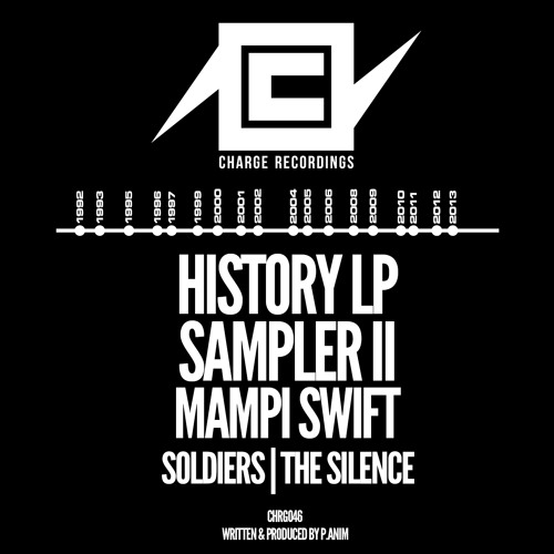 Mampi Swift - Soldiers | The Silence - CHARGE RECORDINGS CHRG046 - Release date ... 12/08/13
