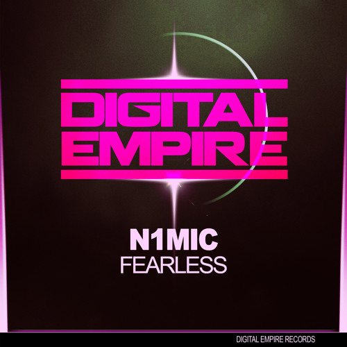 N1MIC - Fearless ( OUT NOW on Digital Empire Records)