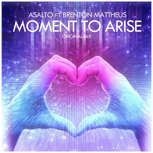 Asalto feat. Brenton Mattheus - Moment To Arise [Free Download] (EDM Spotlight Comp. 2)