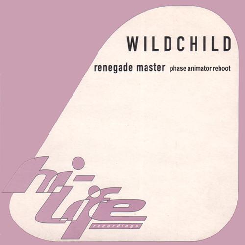 Wildchild - Renegade Master (Phase Animator Reboot)