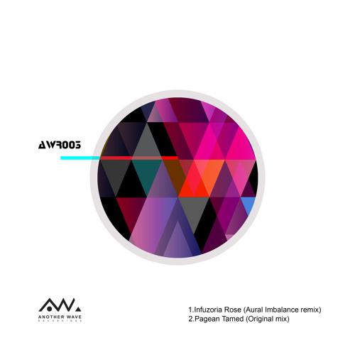 Infuzoria - Rose (Aural Imbalance Remix)