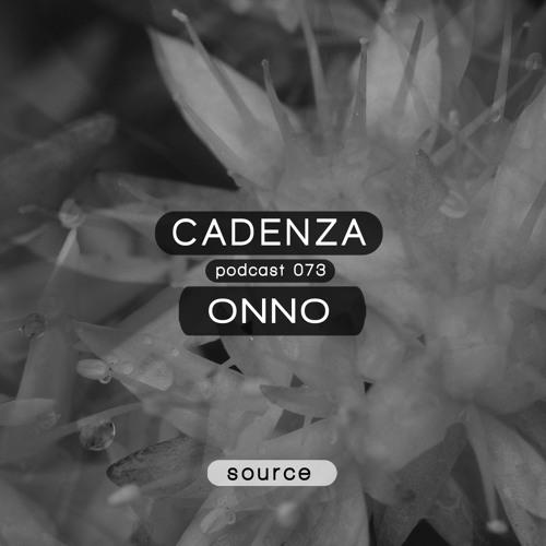 Cadenza Podcast | 073 - ONNO (Source)