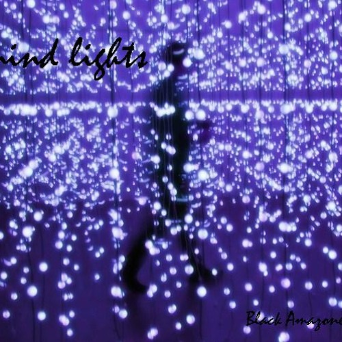 Black Amazone_Mind Lights