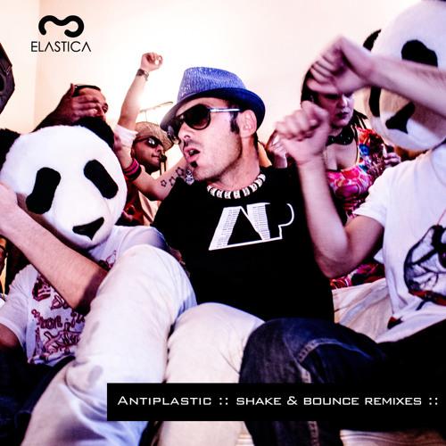 Antiplastic - Shake & Bounce (Arge Remix)