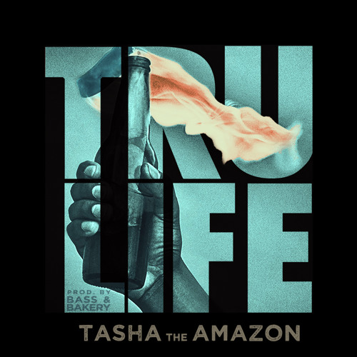 Tru Life (Produced by Bass and Bakery)