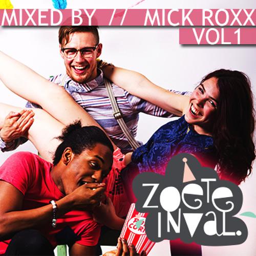EenZoeteInval #1 (Mixed By Mick Roxx)