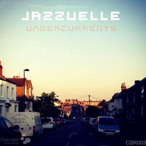 Jazzuelle - Undercurrents (Original Mix) [low-bit version]