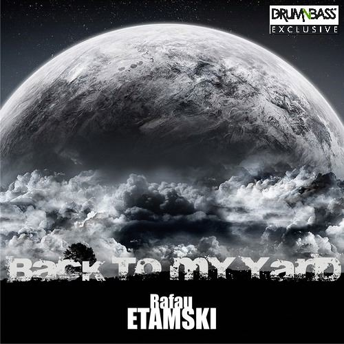 Back To My Yard by Rafau Etamski - DrumNBass.NET Exclusive
