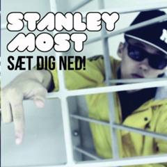Stanley Most - Som En Due (Sæt Dig Ned! - Mixtape)