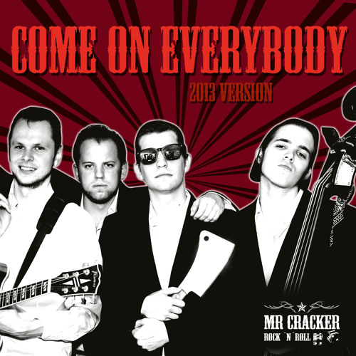 Mr. Cracker · Come On Everybody (2013)