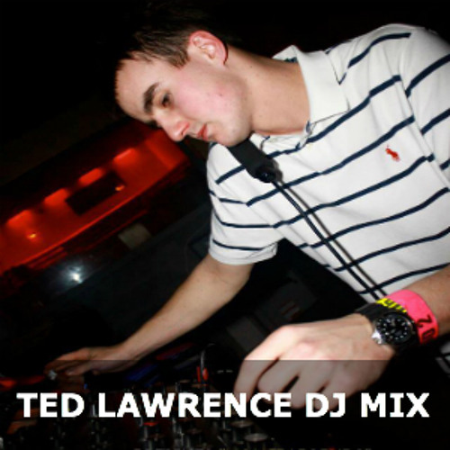"""""""TED LAWRENCE"""" In Da Mix For """"Groove Odyssey Sessions"""" JULY 2013"""""""