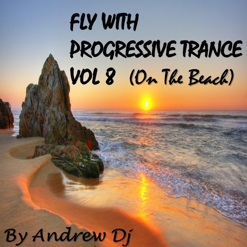 Fly With Progressive Trance vol 8 (on the Beach)