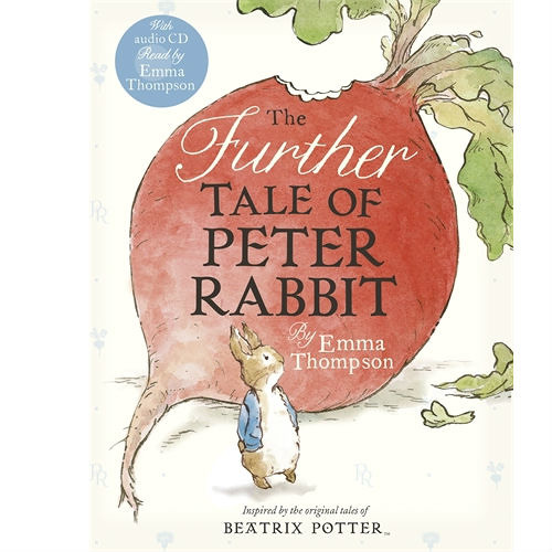 Emma Thompson: The Further Tale of Peter Rabbit (Audiobook Extract) read by Emma Thompson