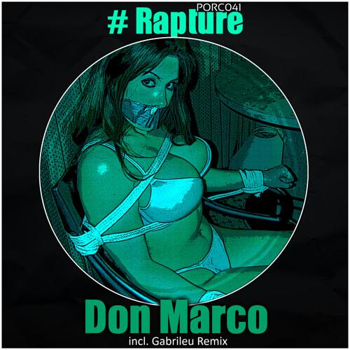 [EXCLUSSIVE] [05.08.13] Don Marco - Rapture [PORC041]