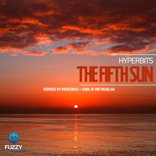 Hyperbits - The Fifth Sun (Original Mix)