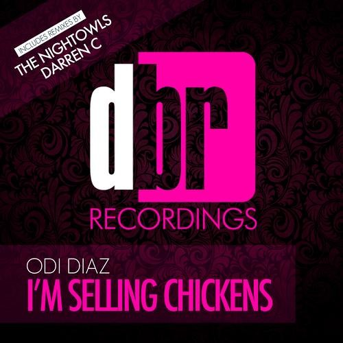Odi Diaz - I'm Selling Chickens (The NightOwls Remix) // DBR Recordings