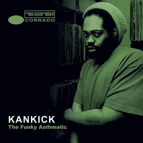 KANKICK THE FUNKY ASTHMATIC - Corrado Mixtape