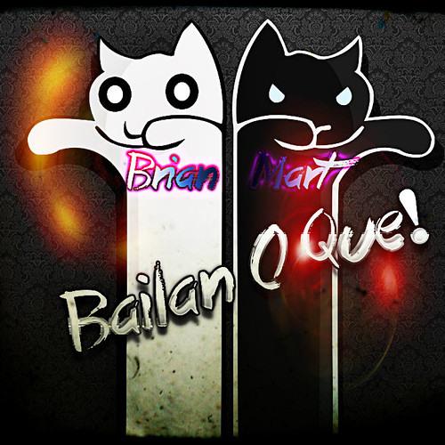 Brian Mart - Bailan O Que (Kike Mavera Hard Mix)D.E.M.O