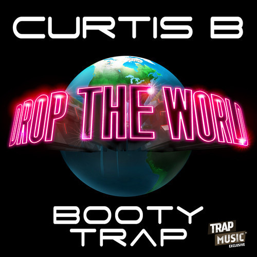Bootytrap by Curtis B - TrapMusic.NET Exclusive