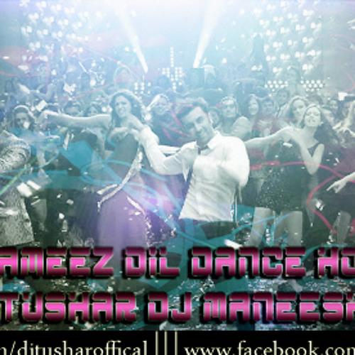 Badtameez Dil Dance House DJ Tushar DJ Maneesha [Preview]